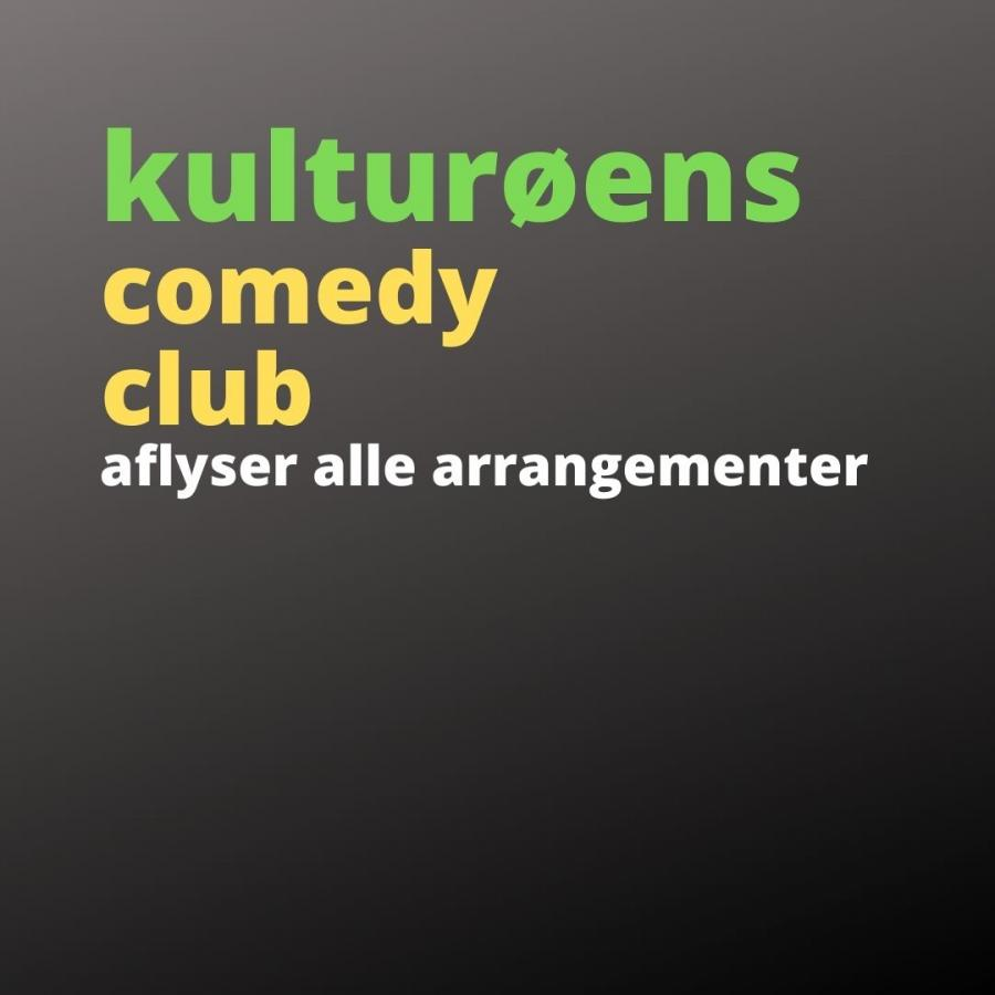 KulturØens Comedy Club aflyser alle arrangementer